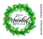 feliz navidad text lettering... | Shutterstock .eps vector #524603356