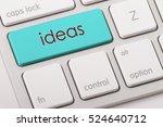 ideas word written on computer... | Shutterstock . vector #524640712