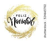 spanish merry christmas feliz... | Shutterstock .eps vector #524665702