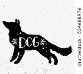 dog. hand drawn typography... | Shutterstock .eps vector #524688976