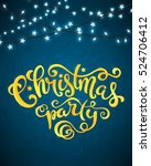 christmas party poster with... | Shutterstock .eps vector #524706412
