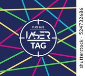 laser tag target game poster... | Shutterstock .eps vector #524732686