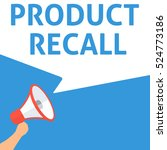 product recall announcement.... | Shutterstock .eps vector #524773186