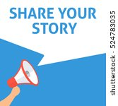 share your story announcement.... | Shutterstock .eps vector #524783035