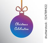 silhouette of a christmas ball... | Shutterstock .eps vector #524789422