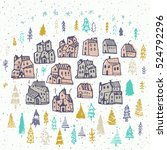 christmas card with cute houses ... | Shutterstock .eps vector #524792296