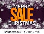 merry christmas sale vector... | Shutterstock .eps vector #524843746
