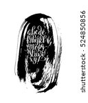 black and white hand lettering... | Shutterstock .eps vector #524850856