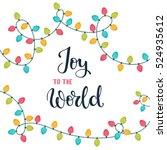 joy to the world. christmas... | Shutterstock .eps vector #524935612