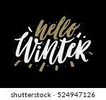 hello winter  hand lettering... | Shutterstock .eps vector #524947126