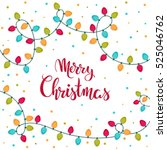 isolated christmas card design... | Shutterstock .eps vector #525046762