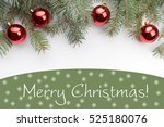 christmas decoration background ... | Shutterstock . vector #525180076