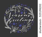 vector hand written christmas... | Shutterstock .eps vector #525198202