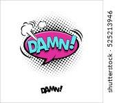 comic pop art speech bubble... | Shutterstock .eps vector #525213946