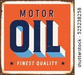 vintage metal sign   motor oil  ... | Shutterstock .eps vector #525238258