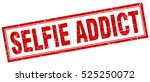 selfie addict. stamp. square... | Shutterstock .eps vector #525250072