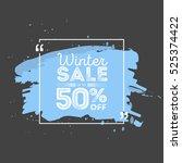 winter sale banner. brush... | Shutterstock .eps vector #525374422