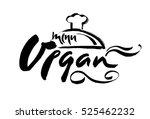 vegan hand written calligraphy... | Shutterstock .eps vector #525462232