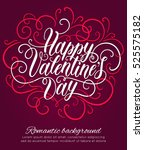 happy valentine's day hand... | Shutterstock .eps vector #525575182