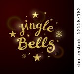 christmas calligraphy.... | Shutterstock .eps vector #525587182
