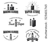 set of vape  e cigarette logo ... | Shutterstock .eps vector #525601765