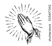 prayer. sketch praying hands.... | Shutterstock .eps vector #525697342