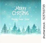 merry christmas landscape.... | Shutterstock .eps vector #525703735