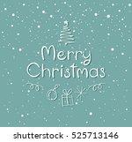 merry christmas lettering...   Shutterstock .eps vector #525713146
