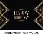 happy birthday art deco... | Shutterstock .eps vector #525792928