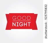 good night | Shutterstock .eps vector #525795832