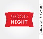 good night | Shutterstock .eps vector #525795832
