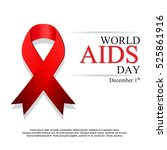 world aids day. 1st december... | Shutterstock .eps vector #525861916
