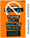 please don't block the driveway ... | Shutterstock .eps vector #525939322