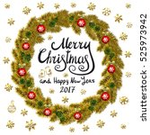 merry christmas and happy new... | Shutterstock . vector #525973942