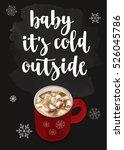 christmas warming beverage... | Shutterstock .eps vector #526045786