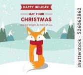cute fox christmas holiday...   Shutterstock .eps vector #526062862