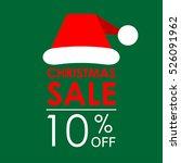 10  off sale. christmas sale... | Shutterstock .eps vector #526091962