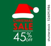 45  off sale. christmas sale... | Shutterstock .eps vector #526091986
