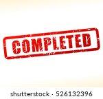 illustration of completed stamp ... | Shutterstock .eps vector #526132396
