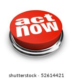 a red button with the words act ... | Shutterstock . vector #52614421