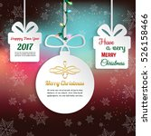 christmas   happy new year 2017 ... | Shutterstock .eps vector #526158466