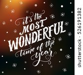 it's the most wonderful time of ... | Shutterstock .eps vector #526191382