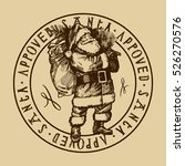 santa approved stamp. vintage... | Shutterstock .eps vector #526270576