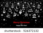 merry christmas and happy new... | Shutterstock .eps vector #526372132