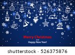 merry christmas and happy new... | Shutterstock .eps vector #526375876