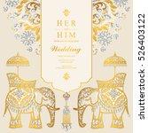 indian wedding card  elephant... | Shutterstock .eps vector #526403122