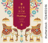 indian wedding card  elephant... | Shutterstock .eps vector #526403146