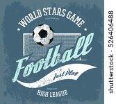 european football or soccer... | Shutterstock .eps vector #526406488
