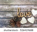 love. love wooden word. love... | Shutterstock . vector #526419688