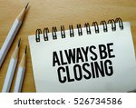 always be closing text written... | Shutterstock . vector #526734586
